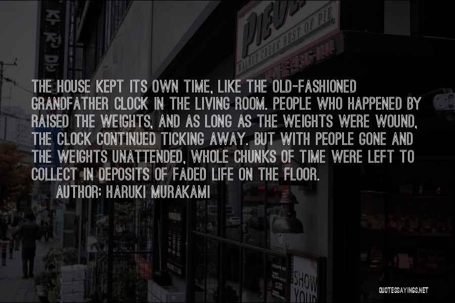 Clock Ticking Quotes By Haruki Murakami