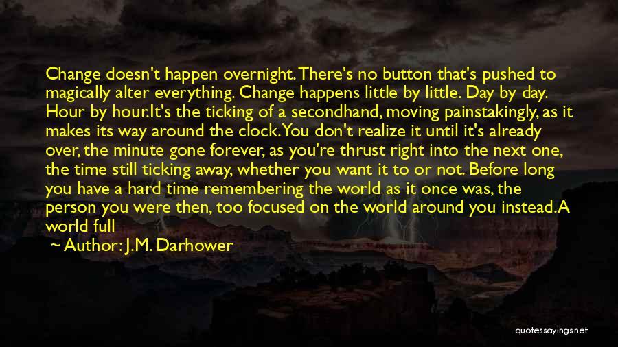 Clock Ticking Quotes By J.M. Darhower