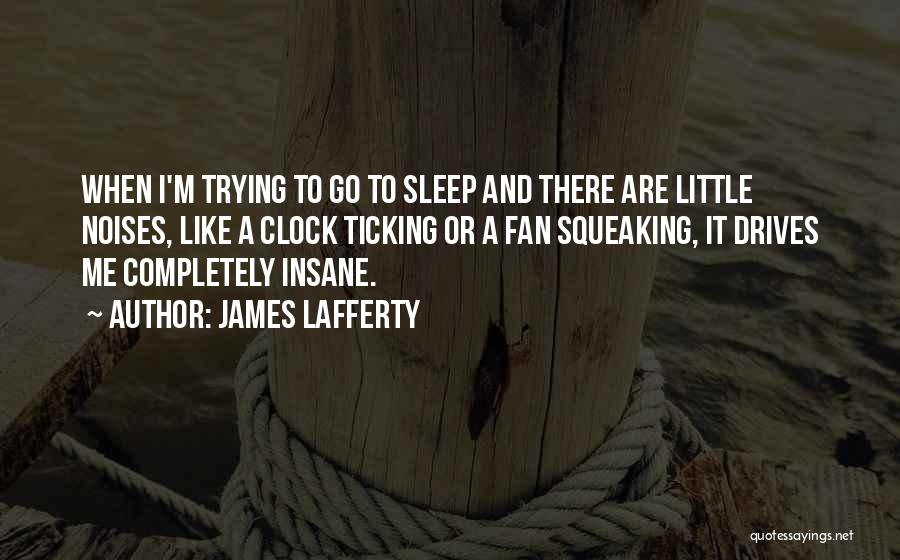 Clock Ticking Quotes By James Lafferty