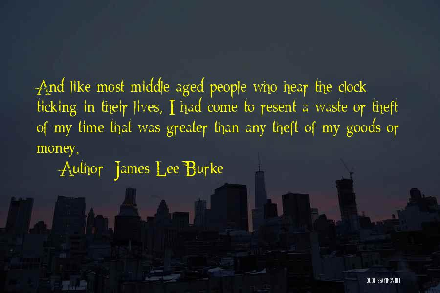 Clock Ticking Quotes By James Lee Burke