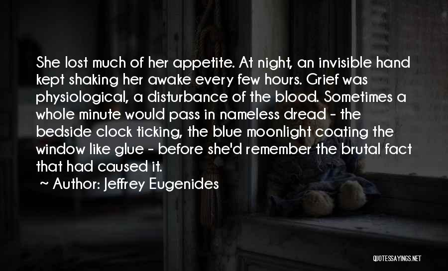 Clock Ticking Quotes By Jeffrey Eugenides