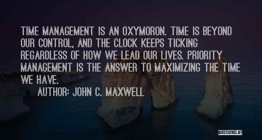 Clock Ticking Quotes By John C. Maxwell