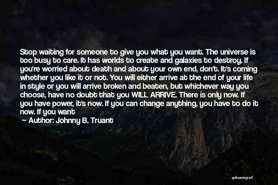 Clock Ticking Quotes By Johnny B. Truant