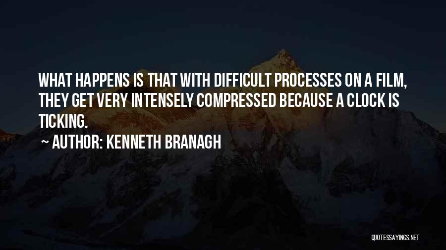 Clock Ticking Quotes By Kenneth Branagh