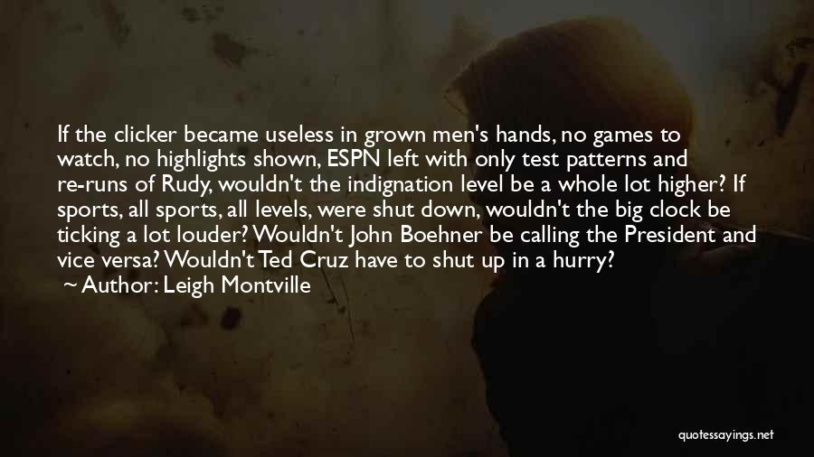 Clock Ticking Quotes By Leigh Montville