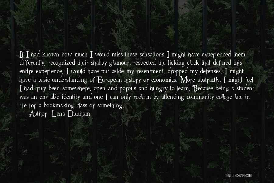 Clock Ticking Quotes By Lena Dunham