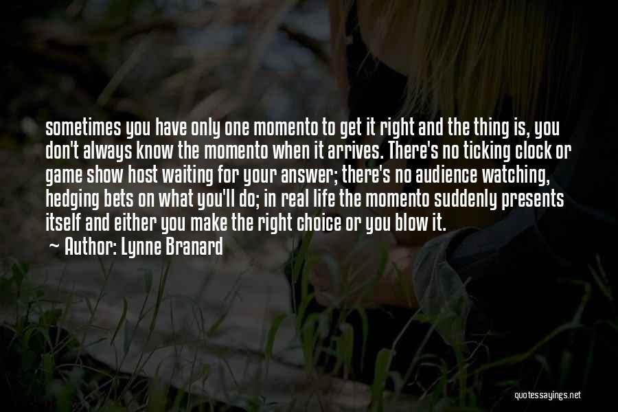 Clock Ticking Quotes By Lynne Branard