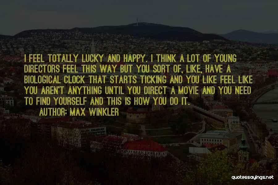 Clock Ticking Quotes By Max Winkler