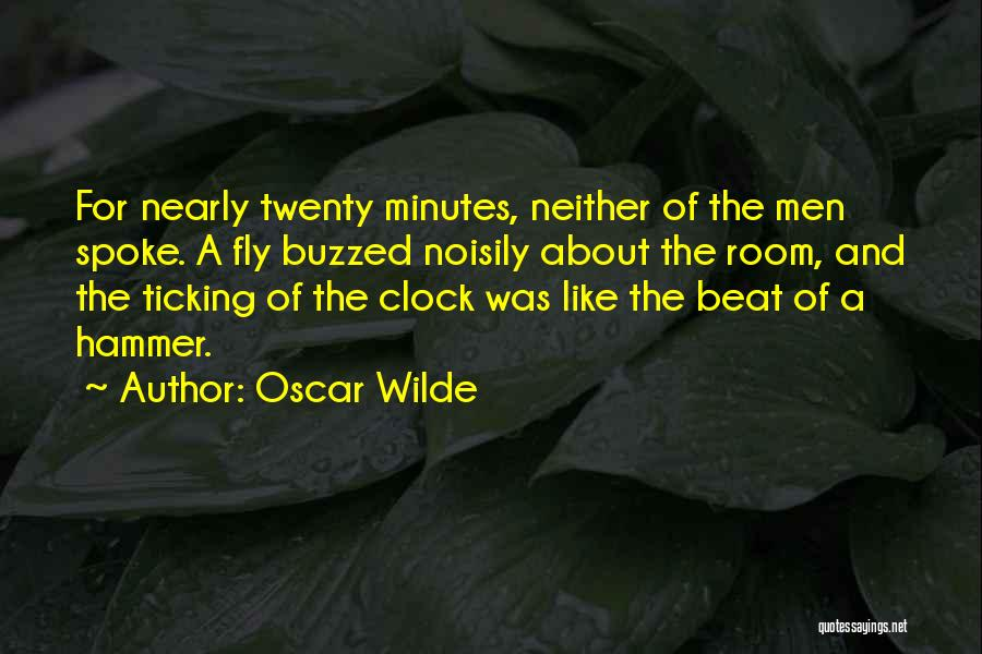 Clock Ticking Quotes By Oscar Wilde