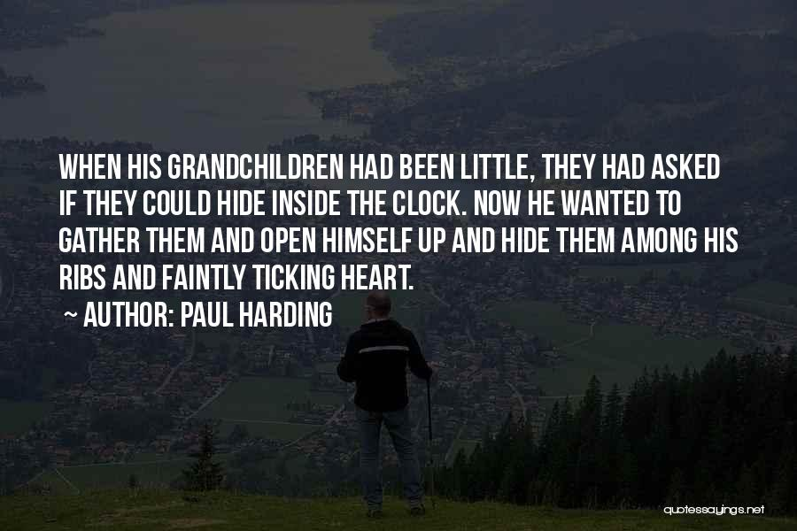 Clock Ticking Quotes By Paul Harding