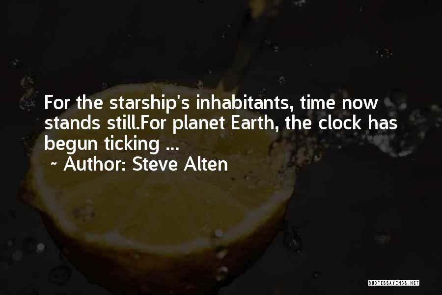 Clock Ticking Quotes By Steve Alten