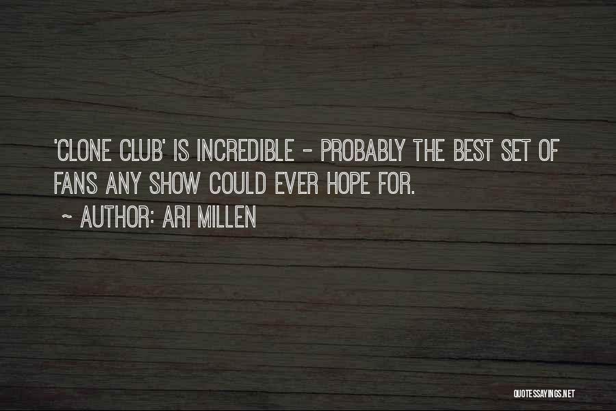 Clone Club Quotes By Ari Millen