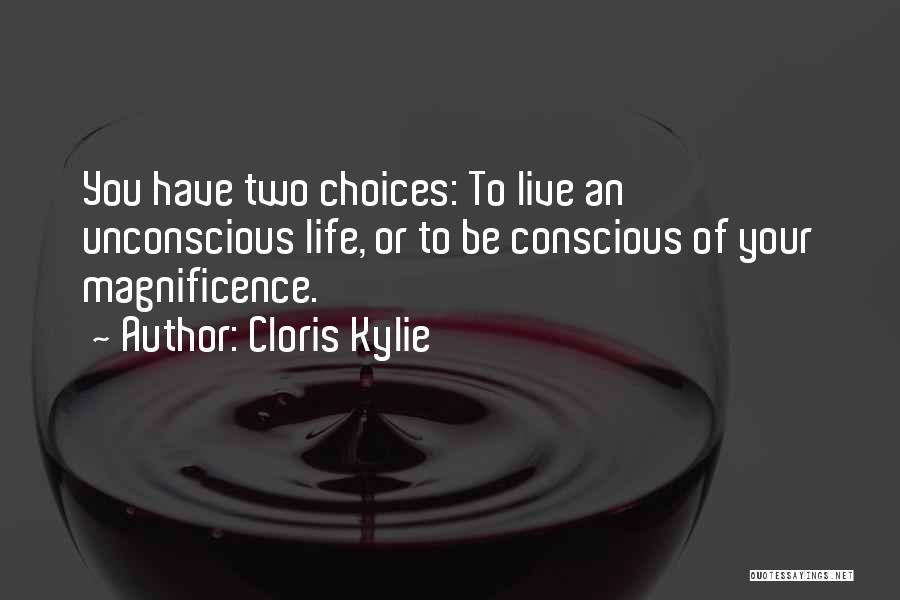 Cloris Kylie Quotes 1557828