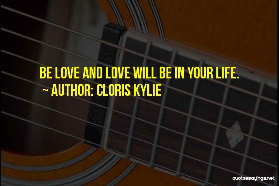 Cloris Kylie Quotes 1913165