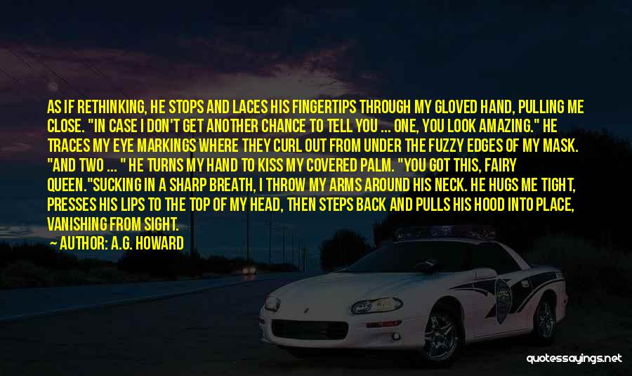 Close My Eye Quotes By A.G. Howard