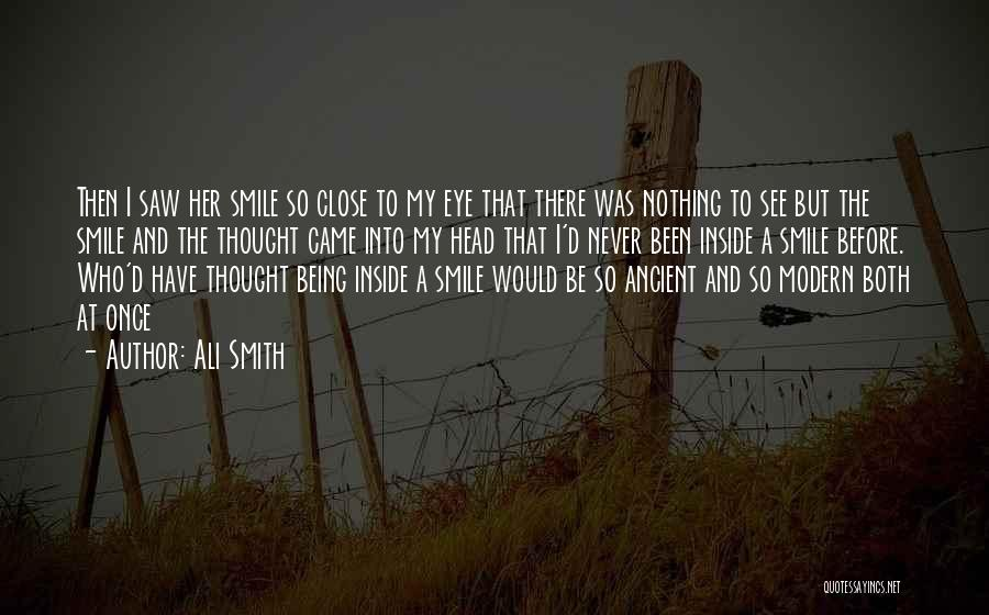 Close My Eye Quotes By Ali Smith
