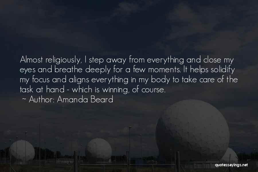 Close My Eye Quotes By Amanda Beard
