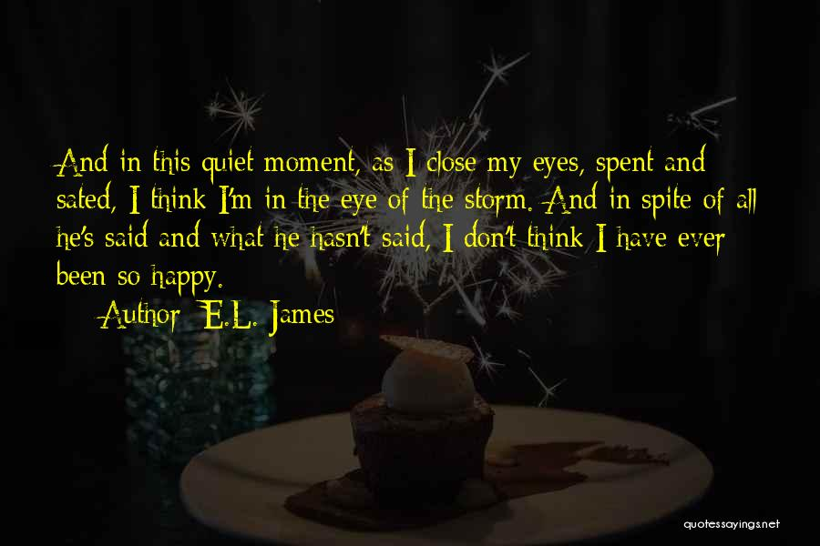 Close My Eye Quotes By E.L. James