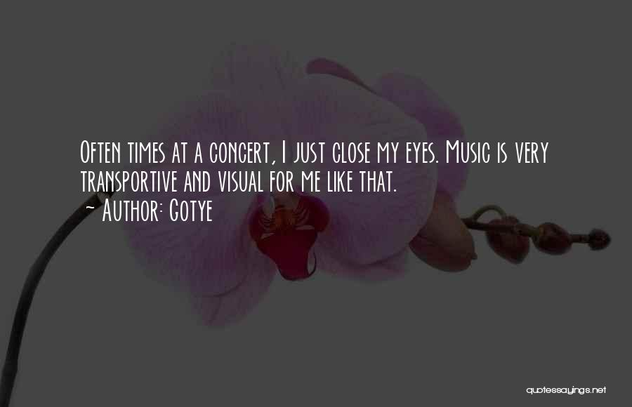 Close My Eye Quotes By Gotye