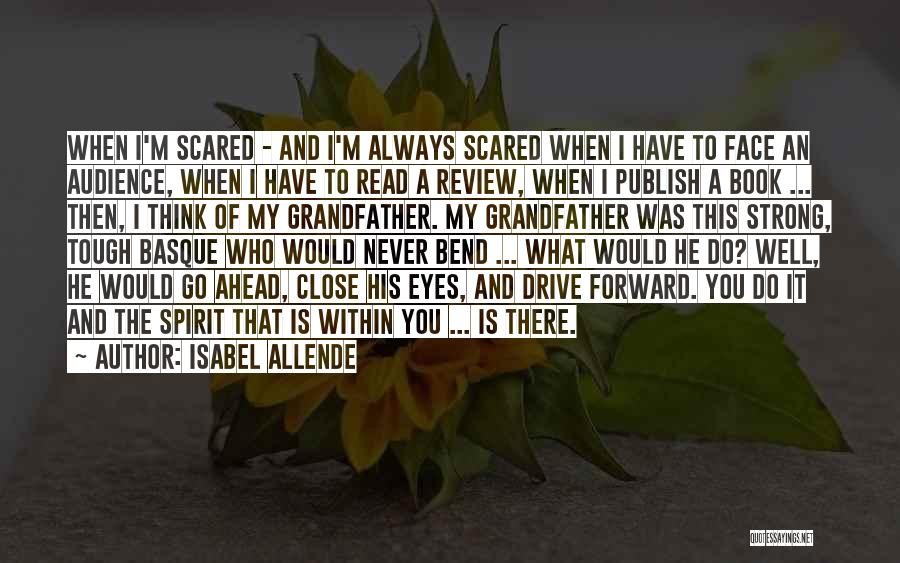 Close My Eye Quotes By Isabel Allende