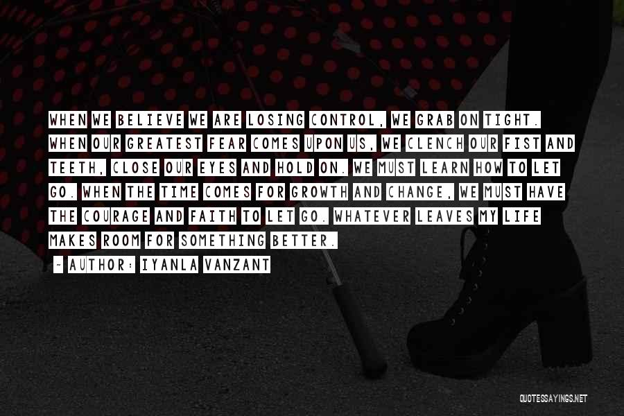 Close My Eye Quotes By Iyanla Vanzant