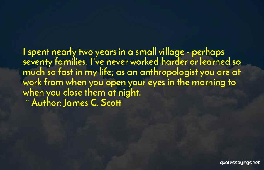Close My Eye Quotes By James C. Scott