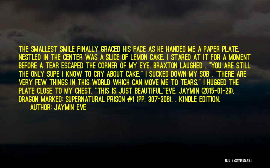 Close My Eye Quotes By Jaymin Eve