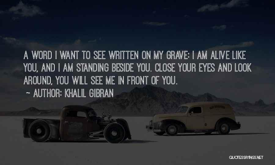 Close My Eye Quotes By Khalil Gibran