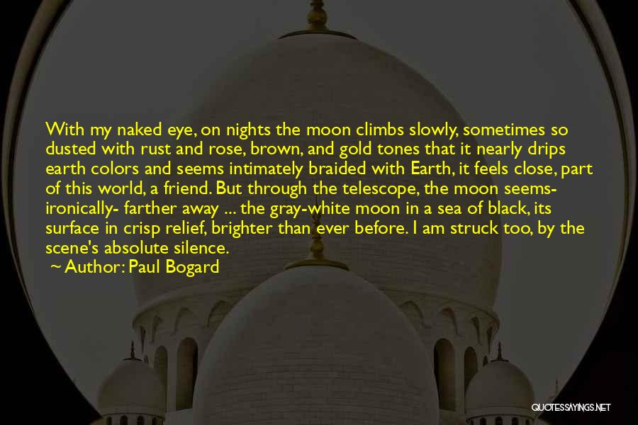 Close My Eye Quotes By Paul Bogard