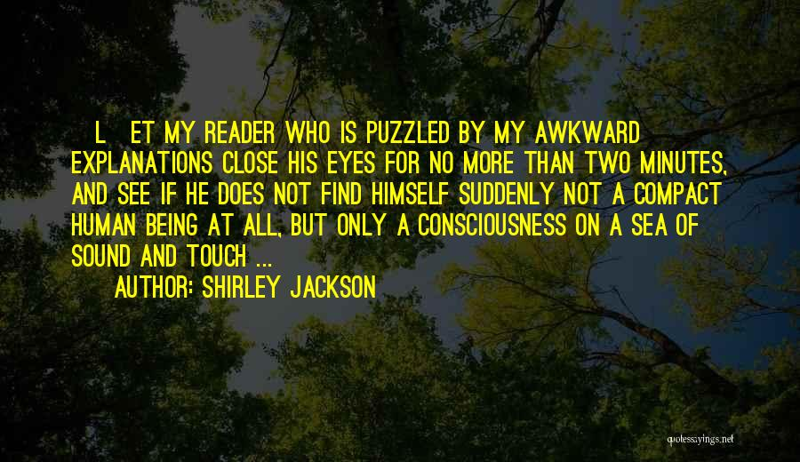 Close My Eye Quotes By Shirley Jackson