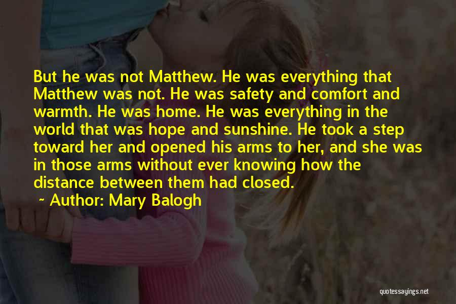 Closed Off From Love Quotes By Mary Balogh