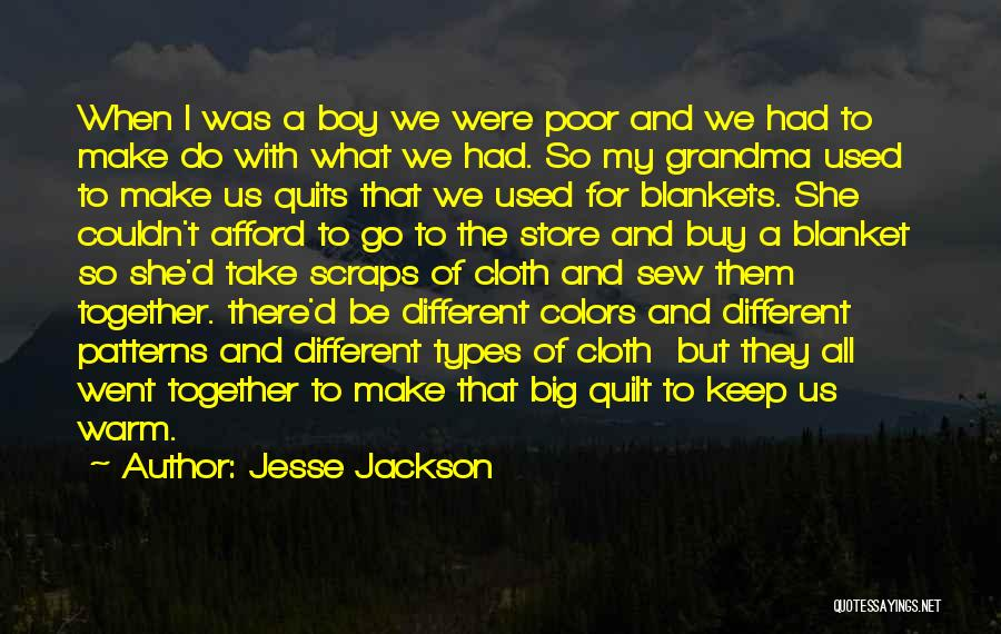 Cloth Store Quotes By Jesse Jackson