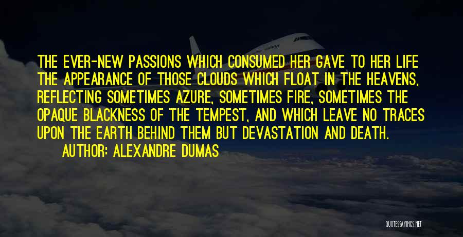 Clouds And Death Quotes By Alexandre Dumas