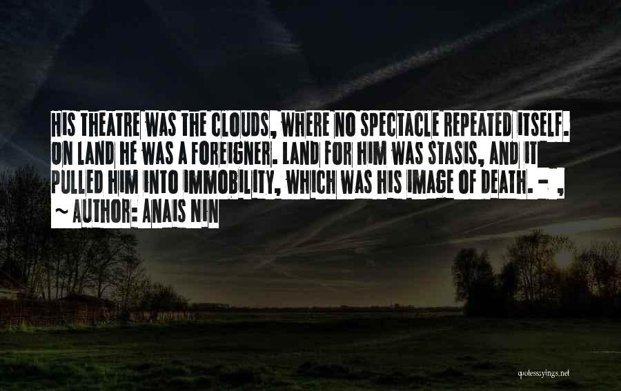 Clouds And Death Quotes By Anais Nin
