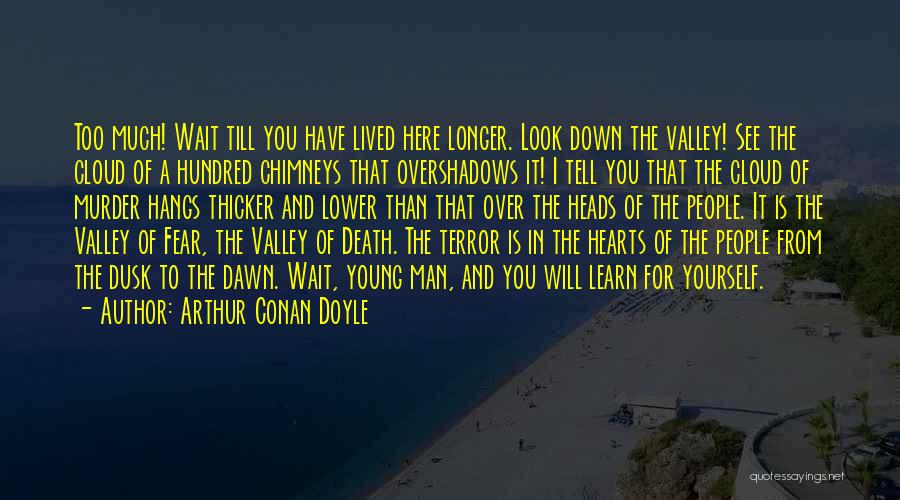 Clouds And Death Quotes By Arthur Conan Doyle