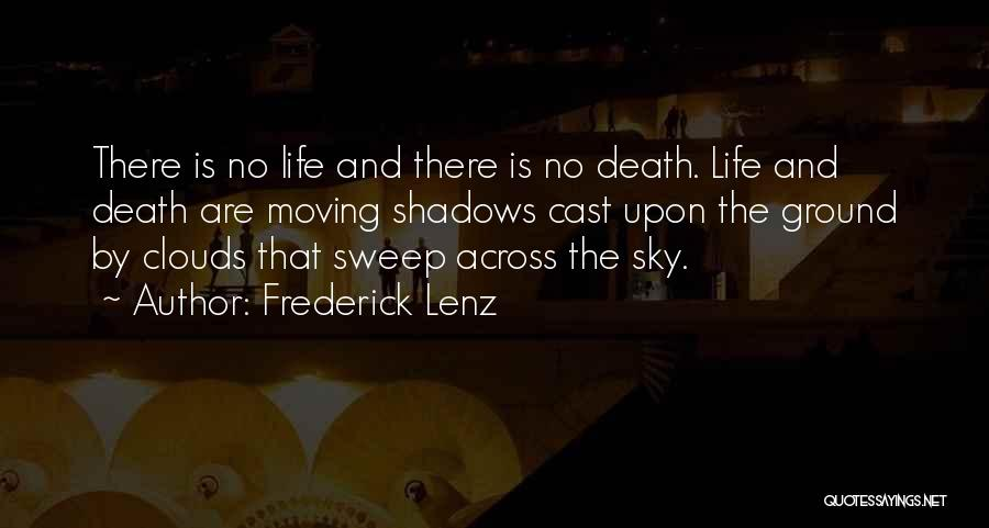 Clouds And Death Quotes By Frederick Lenz