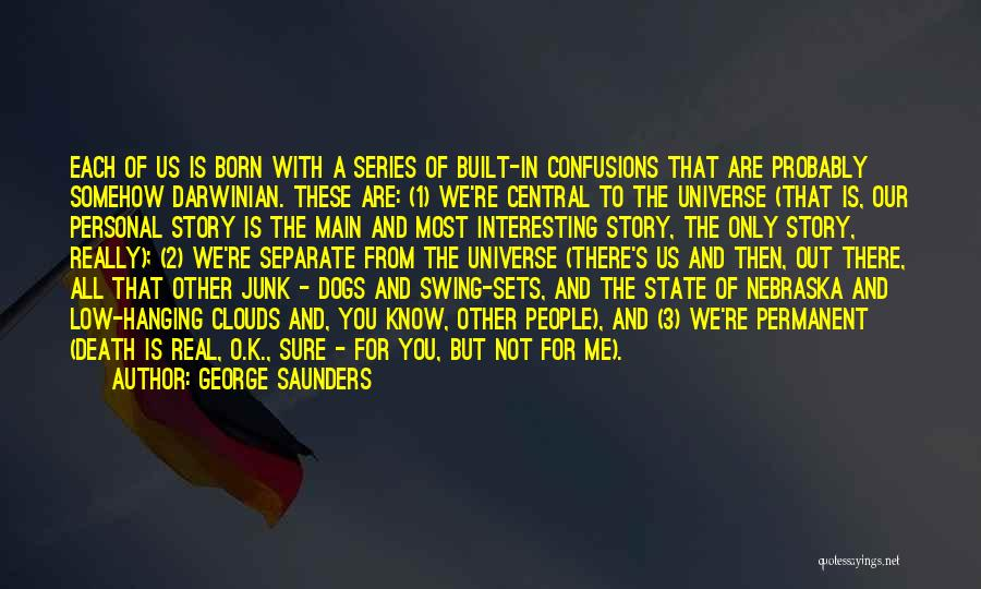 Clouds And Death Quotes By George Saunders
