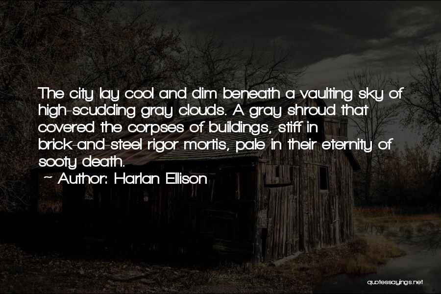 Clouds And Death Quotes By Harlan Ellison