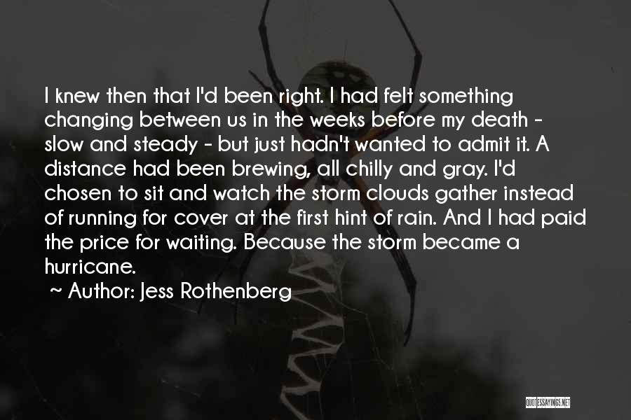 Clouds And Death Quotes By Jess Rothenberg