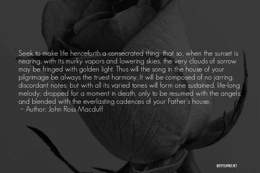 Clouds And Death Quotes By John Ross Macduff