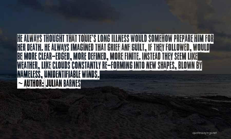 Clouds And Death Quotes By Julian Barnes
