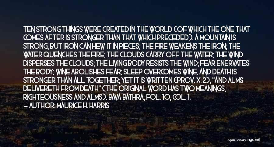 Clouds And Death Quotes By Maurice H. Harris