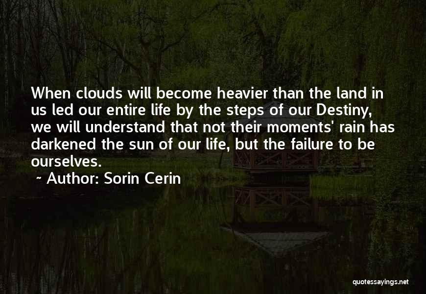 Clouds And Death Quotes By Sorin Cerin