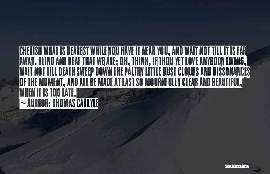 Clouds And Death Quotes By Thomas Carlyle