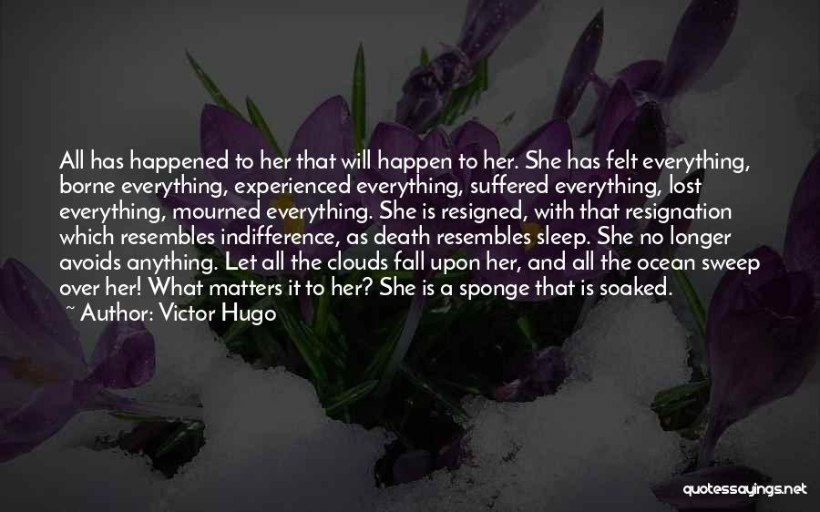 Clouds And Death Quotes By Victor Hugo