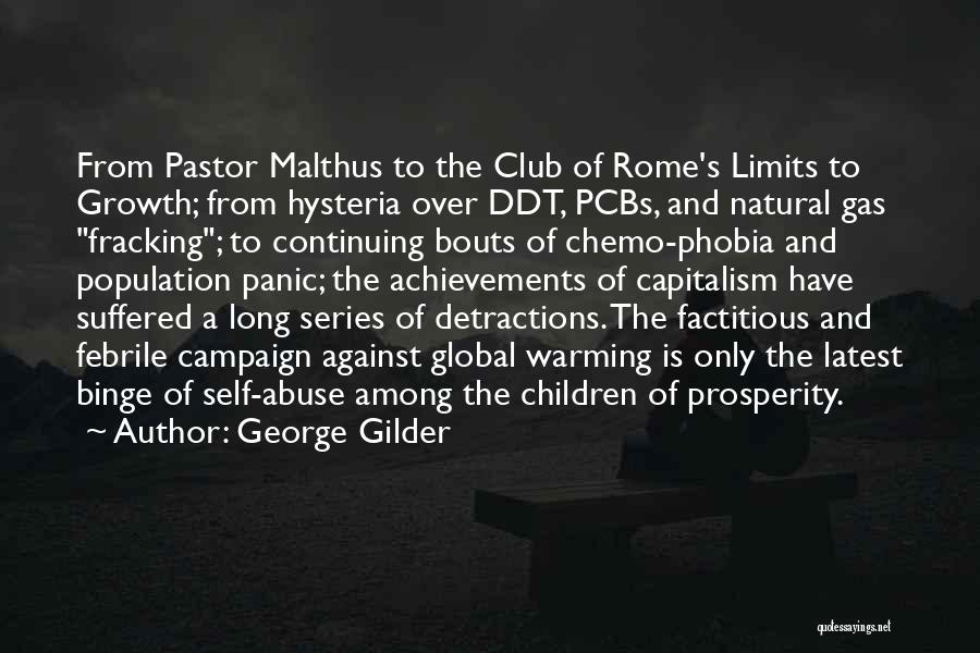 Club Of Rome Quotes By George Gilder