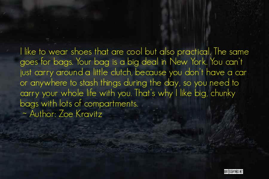 Clutch Bags Quotes By Zoe Kravitz