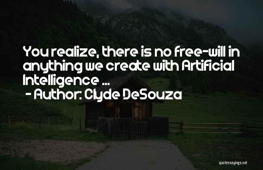 Clyde DeSouza Quotes 1091976