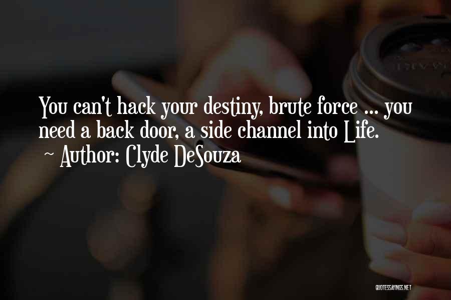 Clyde DeSouza Quotes 1098478