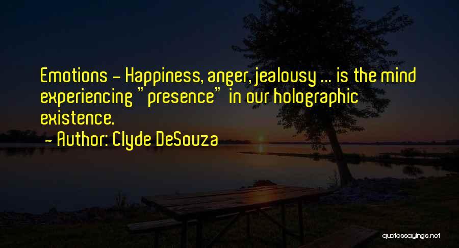 Clyde DeSouza Quotes 1106339
